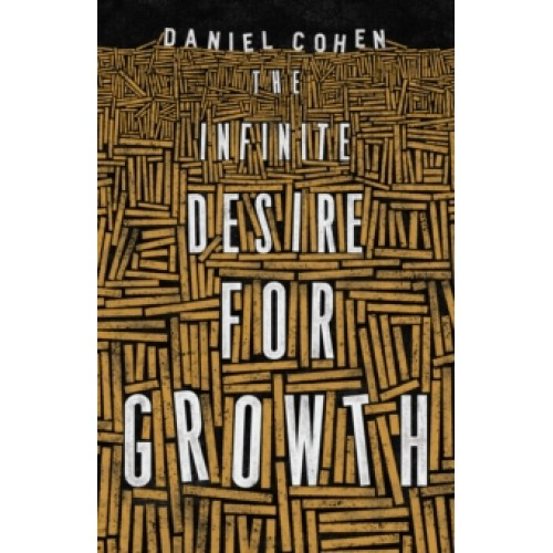 The Infinite Desire for Growth-500x500