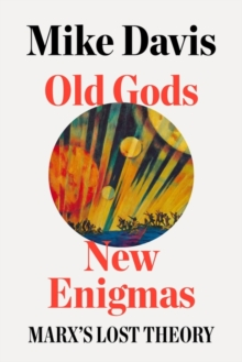 Old Gods, New Enigmas