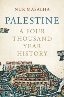 Palestine A Four Thousand Year History