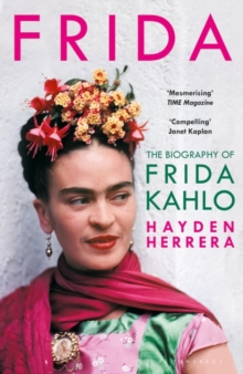 The Biography of Frida Kahlo