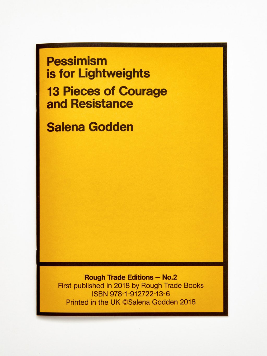 Pessimism is for Lightweights