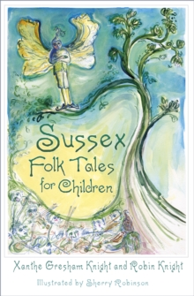 Sussex Folk Tales for Children