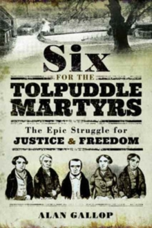 Six for the Tolpuddle