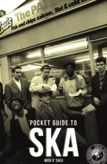 The Dead Straight Pocket Guide To Ska