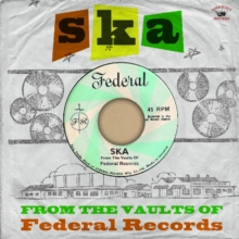 New release on vinyl LP, 'Ska From the Vaults of Federal