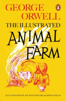 Animal Farm The Illustrated Edition