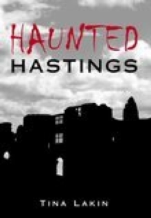 Haunted Hastings