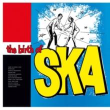 The Birth of Ska