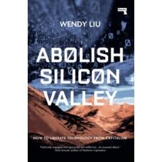 Abolish Silicon Valley-228x228